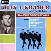 Billy J. Kramer & the Dakotas: The Very Best of Billy J. Kramer With the Dakotas