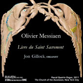 Olivier Messiaen: Livre du Saint Scarement / Jon Gilock, organ