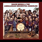 David Broza/Ashkelon Andalusian Orchestra: Andalusian Love Song [Digipak] *