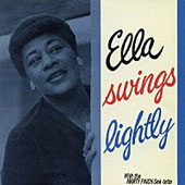 Ella Fitzgerald: Ella Swings Lightly