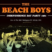 The Beach Boys: Independence Day Party, 1981