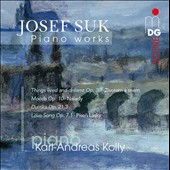 Josef Suk: Moods; Dumka; Thinkgs Lived and Dreamt; Love Song / Karl-Andreas Kolly, piano