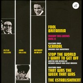 Joan Collins/Peter Sellers/Anthony Newley: Fool Britannia/Scandal/Stop the World - I Want to Get Off *