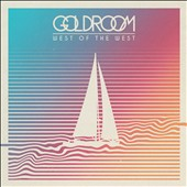 Goldroom (Josh Legg): West of the West *