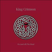 King Crimson: On (And Off) The Road 1981-1984 [Box]