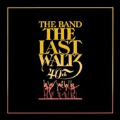 The Band: Last Waltz [Box Set] [40th Anniversary Edition]