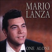 Mario Lanza (Actor/Singer): One Alone