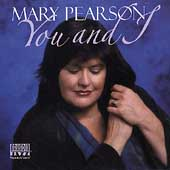 Mary Pearson (Jazz Singer): You and I