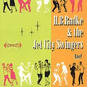 H.B. Radke & the Jet City Swingers: H.B. Radke & the Jet City Swingers Live