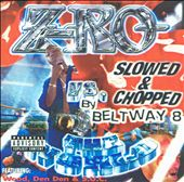 Z-Ro: Z-Ro Vs. The World:Slowed & Chopped [PA]