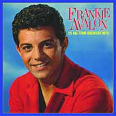 Frankie Avalon: 25 All-Time Greatest Hits