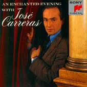 An Enchanted Evening with Josè Carreras