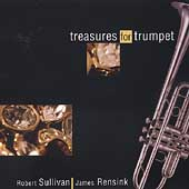Treasures for Trumpets / Robert Sullivan, James Rensink