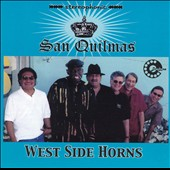 West Side Horns: San Quilmas
