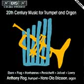 20th Century Music for Trumpet & Organ / Plog, Ericsson
