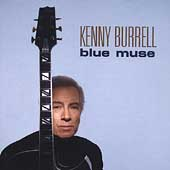 Kenny Burrell: Blue Muse