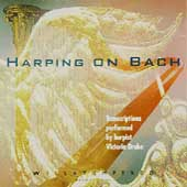Harping On Bach - Transcriptions performed by Victoria Drake