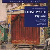 Opera Explained - An Introduction to Leoncavallo: Pagliacci
