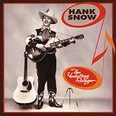 Hank Snow: The Yodelling Ranger (1936-1947) [Box]