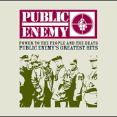 Public Enemy: Power to the People and the Beats: Public Enemy's Greatest Hits [Clean] [Edited] [Digipak]