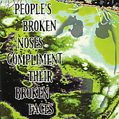 Qua: People's Broken Noses Compliment Their Broken Faces