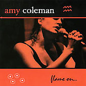 Amy Coleman: Flame on... *