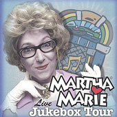 Martha Marie: Jukebox Tour Live