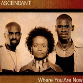 Ascendant: Where You Are Now