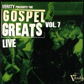 Various Artists: Gospel Greats, Vol. 7: Verity Live
