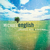 Michael English (Religious): Greatest Hits: In Christ Alone