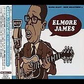 Elmore James: Blues Giant: Best Selection, Vol. 4