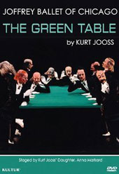 Kurt Jooss: The Green Table, ballet / The Joffrey Ballet Chicago; May Sofge and Fiona Boznos, pianos [DVD]