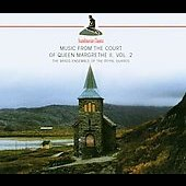 Music From The Court Of Queen Margrethe Ii, V.2