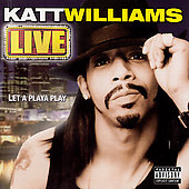 Katt Williams: Live: Let a Playa Play [PA]