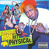 Elephant Man: Let's Get Physical [PA]