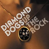 Diamond Dogs (Rock): Up the Rock