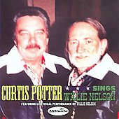 Curtis Potter: Curtis Potter Sings Willie Nelson