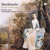 Mendelssohn: Piano Concertos no 1 & 2 / Gunzenhauser, Han, Israel CO