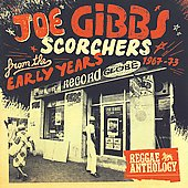 Joe Gibbs: Scorchers from the Early Years 1967-73