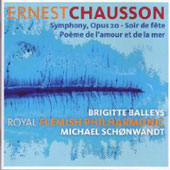 Chausson: Symphony in Bb, Po&egrave;me de l'amour et de la mer, etc / Brigitte Balleys, Michael Schonwandt, et al