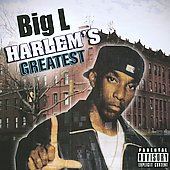 Big L: Harlem's Greatest [PA]