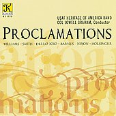 Proclamations - Dello Joio, Barnes, Nixon / USAF Heritage of America Band