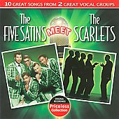 The Five Satins: The Five Satins Meet the Scarlets *