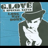 G. Love & Special Sauce: Long Way Down