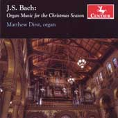 Organ Music for the Christmas Season - J.S. Bach / Matthew Dirst