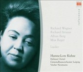 Wagner, Strauss, Berg, Reger: Lieder