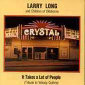 Larry Long: It Takes a Lot of People ...