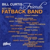 Bill Curtis/The Fatback Band: Bill Curtis & Friends