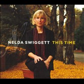 Nelda Swiggett: This Time [Digipak] *