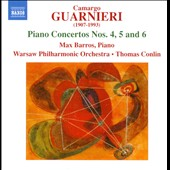 Carmago Guarnieri: Piano Concertos Nos. 4, 5 & 6